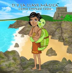 The SPANISH version of the children's book 'Ti and the Magical Key' http://www.tiandthemagicalkey.com/buy-book.html or on Amazon