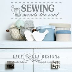 "www.lacybella.com  ""Sewing Mends The Soul"" wall art decal vinyl lettering hobby room decor"