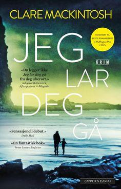 "Clare Mackintosh - ""Jeg lar deg gå"" (audio edition, read by Ingri Vollan) Let You Go, Drama, Memories, Reading, Books, Movie Posters, Audio, Memoirs, Souvenirs"