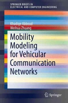 Mobility Modeling for Vehicular Communication Networks