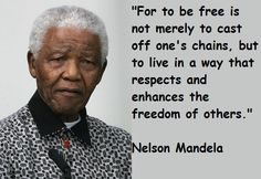 nelson-mandela-quotes-4 Freedom Quotes, Faith Quotes, Wisdom Quotes, Life Quotes, Monday Quotes, Best Inspirational Quotes, Great Quotes, Motivational Quotes, Funky Quotes