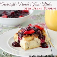 Overnight French Toast Bake with Berry Topping | realmomkitchen.com