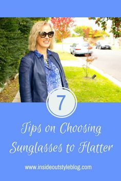 7 Tips on How to Choose the RIght Pair of Sunglasses to Flatter