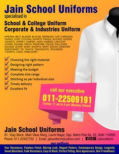 We are leading manufactures of School & Institutional Uniforms, Formal Shirt, Hotel Staff Uniforms, Sweat Shirts & Customized Promotional T-Shirt, Doctor Coat, Track Suits, Promotional & School Bag. (www.jainuniform.com) Ph.: +91-11-22457752, 22509191     Email: jainuniform@yahoo.com
