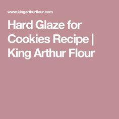 Hard Glaze for Cookies Recipe | King Arthur Flour