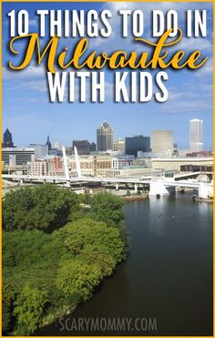 Planning a trip to Milwaukee, Wisconsin? Get great tips and ideas for fun things… Planning a trip to Milwaukee, Wisconsin? Get great tips and ideas for fun things to do with the kids in Scary Mommy's travel guide! Family Vacation Spots, Best Family Vacations, Family Travel, Vacation Ideas, Vacation Games, Family Trips, Wisconsin Vacation, Theme Harry Potter, Milwaukee Wisconsin