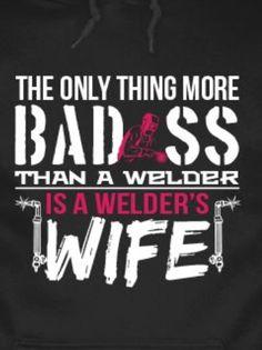 Welders wife Welder Humor, Metal Working Tools, Welding Projects, Work Hard, Husband, Stickers, Quotes, Life, Art