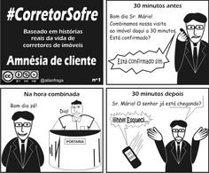 #CorretorSofre - Tirinhas baseadas em histórias reais de corretores de imóveis