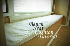 Craft of the Week: Bench Seat Cushion - A DIY Tutorial
