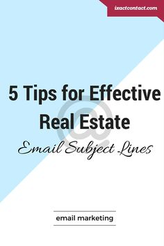 5 Tips for Effective Real Estate Email Subject Lines
