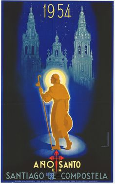 Art Print: Santiago, Spain - Holy Year in Santiago De Compostela - Way of St. James by Marcias Jose Morell : 1 Travel And Tourism, Spain Travel, Madrid, Portugal, The Camino, Vintage Travel Posters, Illustrations And Posters, Pilgrimage, Framed Artwork