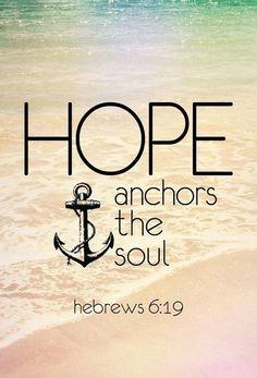 Hope Anchors the Soul. DG.