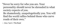 never be ashamed of Who You Are The World Rally's behind those who carve roads of their own