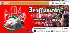 """Domingo 28 de Julio de 2013 en Tijuana :  """"3er Maratón y Medio Maratón Internacional 2013"""" !  http://www.entusmarcas.com.mx/index.php/eventsetm"""