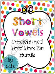Short Vowels Differentiated Word Work Bin Bundle product from Elementary Elle on TeachersNotebook.com