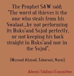 Dont b hasty in performing your swalaat