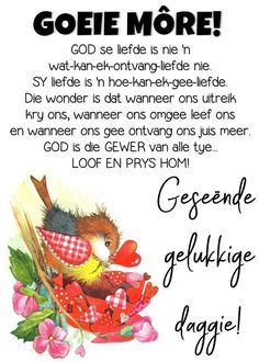 Good Morning Messages, Good Morning Wishes, Evening Greetings, Afrikaanse Quotes, Goeie More, Christian Quotes, Poems, Inspirational Quotes, Blessings