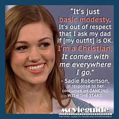 A great message about modesty from Sadie Robertson, star of Dancing With The Stars & Duck Dynasty!