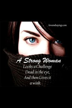 A Strong Woman ;)