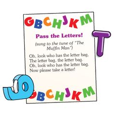 Sing the song while passing the letter bag. When the song stops have the child reach in the bag, pull out a letter and name it, produce the sound, or come up with a word with the same beginning sound. (Could do this with numbers, colors, shapes, or words too)