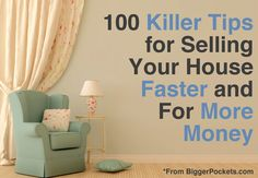 How to Sell Your House: 100 Tips to Sell Faster and For More Money ✦ This list is going to give you a whopping 100 killer tips for making sure you learn how to sell your house for more money, faster than the competition.