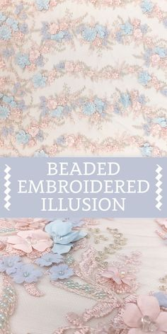Pastel Pink and Blue Beaded and Embroidered Illusion with Delicate Floral Appliques