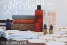 My 9 favorite natural health & beauty books : Vintage Amanda