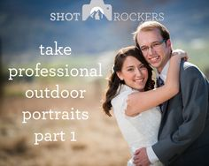 Take Professional Outdoor Portraits, Photography Tips