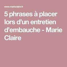 5 phrases à placer lors d'un entretien d'embauche - Marie Claire Phrase Motivation, Curriculum Vitae, Cv Design, Find A Job, Job Search, New Job, Marie Claire, Best Quotes, Leadership