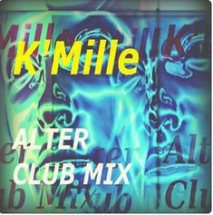 Mike D.) [Dance / Club] - Single by K'Mille on iTunes Alters, Itunes, Hello Music, Indie, Neon Signs, Album, Dance, Songs, Email List
