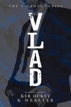 Everything I do has purpose. Everything I do has reason. Until her.  I am Vlad. Vile. Vicious. Villainous. Vasiliev. And I will win eventually