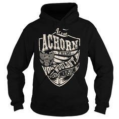 Its an ACHORN Thing (Eagle) - Last Name, Surname T-Shirt