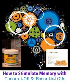 How to Stimulate Memory with Coconut Oil and Essential Oils