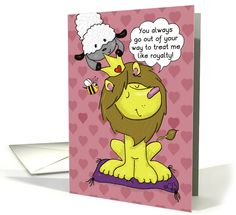 Happy Valentine's Day-Lion and Lamb Treat Like Royalty card