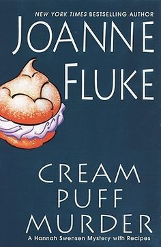 Cream Puff Murder (Hannah Swensen, #11) by Joanne Fluke.  Click on the green Libraries button to find this in a library near you!