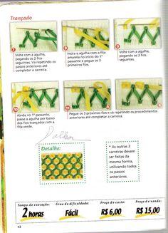 Créditos: Revista Coleção Artesanato Prático e Fácil Bordado de Fitas ano 1 n°3