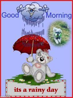 rainy+wednesday+morning+greeting | good morning greeting | love the rainy nights | Pinterest | Good ...