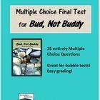 Bud Not Buddy Final Test - Multiple Choice Version
