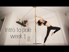 Week 1 | Beginner Pole Dance Sequence | Intro to Pole Series - YouTube