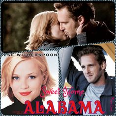 Sweet Home Alabama ~ One of my Favorite Movies!!!
