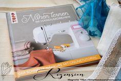 """""""Nähen lernen im Handumdrehen, Der schnelle Nähkurs"""" von Karin Roser · time4booksandmore.com Magnolia, Magnolias"""