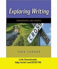 Exploring Writing Paragraphs and Essays (9780073384122) John Langan , ISBN-10: 0073384127  , ISBN-13: 978-0073384122 ,  , tutorials , pdf , ebook , torrent , downloads , rapidshare , filesonic , hotfile , megaupload , fileserve