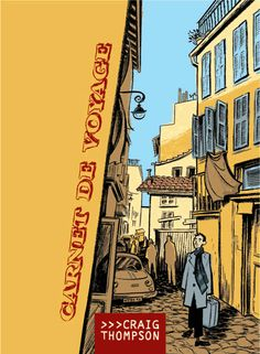 Craig Thompson - Carnet De Voyage    Fell in love with graphic novels and Craig's works after reading this book.