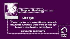 Nuestra frase del día por Steven Hawking.