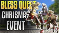 Bless Online Quest - Chrismas Event (Flying Mount + 100%XP Ground Mount)