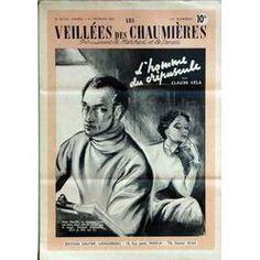 Veillees (Les) N° 34 Du 27/02/1952 - Lectures Romanesques - Tricots- Ouvrages - Enquetes - Cuisine L'homme Du Crepuscule De Claude Vela.