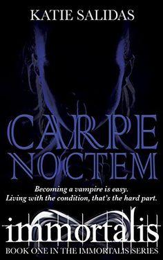 Carpe Noctem (Immortalis Vampire Series Book 1) by Katie Salidas, http://www.amazon.com/dp/B003AYF3NW/ref=cm_sw_r_pi_dp_PqUnvb00CGBWS
