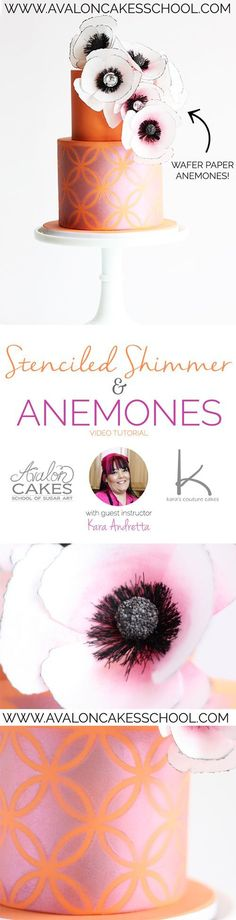 Learn how to easily stencil shimmer and how to make these gorgeous wafer paper anemones flowers with multiple centers variations! Perfect cake techniques for a wedding, birthday, sweet 16! FULL HD video tutorial on how to make it all from Kara Andretta ho