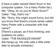 THE MUGGLES KNOW.