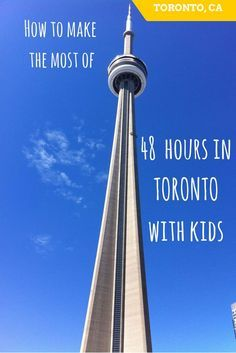 How to make the most of two short days in Toronto. Toronto with children - family travel Toronto - Ontario with children - family travel Ontario - best family day out Toronto - Toronto with kids - what to do in Toronto with kids
